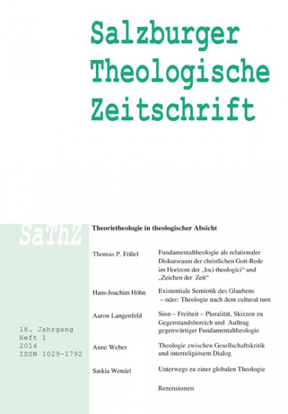 Salzburger Theologische Zeitschrift. 18. Jahrgang, 1. Heft 2014