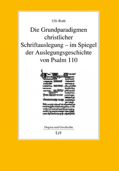 Die Grundparadigmen christlicher Schriftauslegung - im Spiegel der Auslegungsgeschichte von Psalm 110
