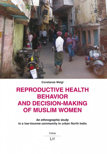Reproductive Health Behavior and Decision-Making of Muslim Women