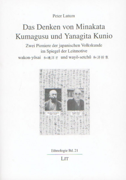Das Denken von Minakata Kumagusu und Yanagita Kunio