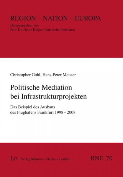 Politische Mediation bei Infrastrukturprojekten