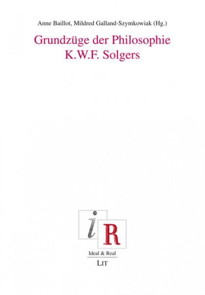 Grundzüge der Philosophie K.W.F. Solgers