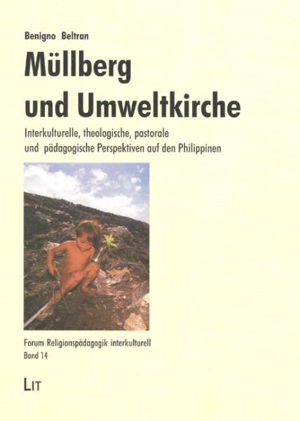Müllberg und Umweltkirche