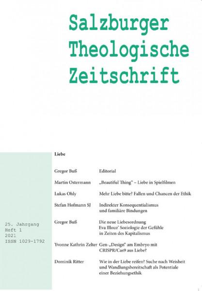 Salzburger Theologische Zeitschrift. 25. Jahrgang, 1. Heft 2021