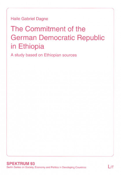 The Commitment of the German Democratic Republic in Ethiopia