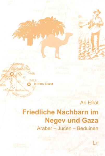 Friedliche Nachbarn im Negev und Gaza