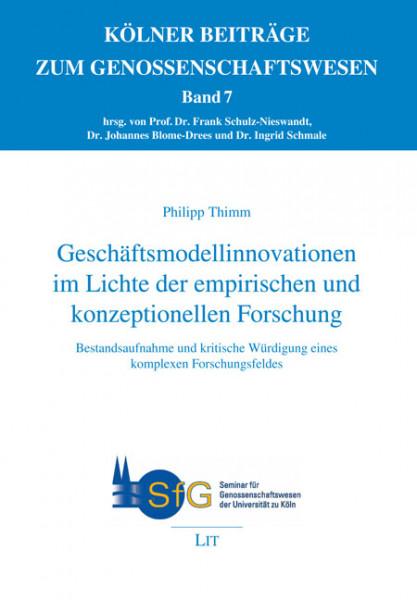 Geschäftsmodellinnovationen im Lichte der empirischen und konzeptionellen Forschung
