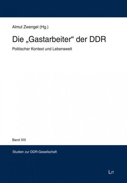 Die 'Gastarbeiter' der DDR