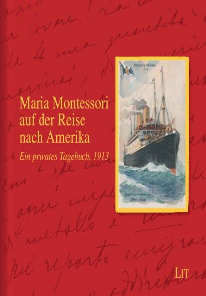 Maria Montessori auf der Reise nach Amerika