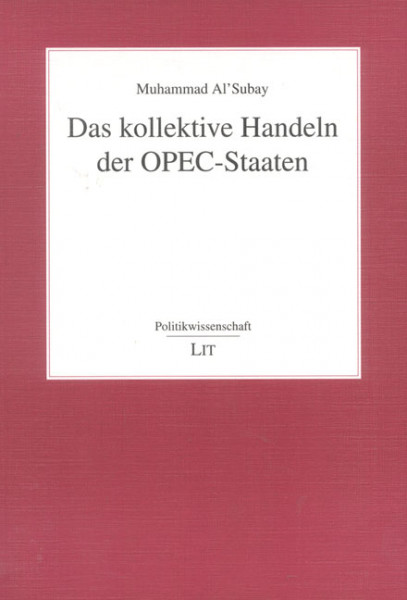 Das kollektive Handeln der OPEC-Staaten