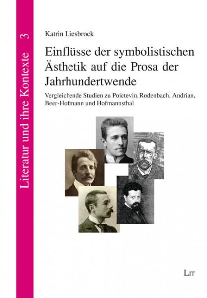 Einflüsse der symbolistischen Ästhetik auf die Prosa der Jahrhundertwende