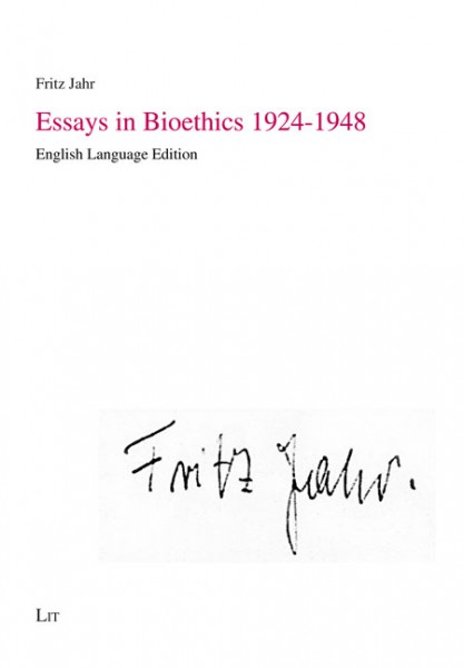 Essays in Bioethics 1924-1948