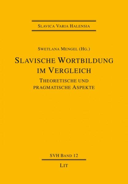 Slavische Wortbildung im Vergleich