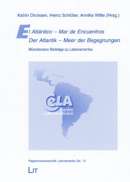 El Atlántico - Mar de Encuentros / Der Atlantik - Meer der Begegnungen