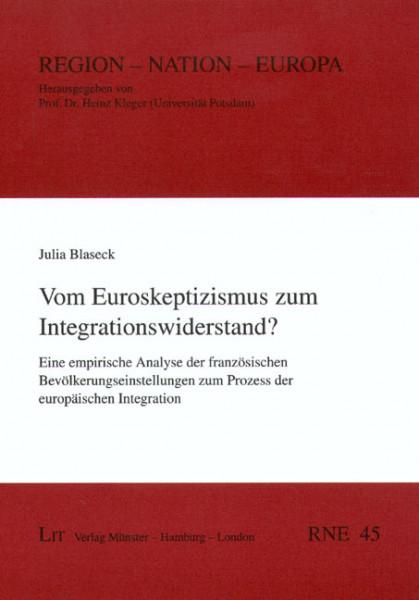 Vom Euroskeptizismus zum Integrationswiderstand?