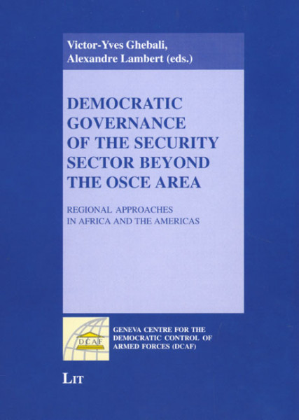Democratic Governance of the Security Sector beyond the OSCE Area