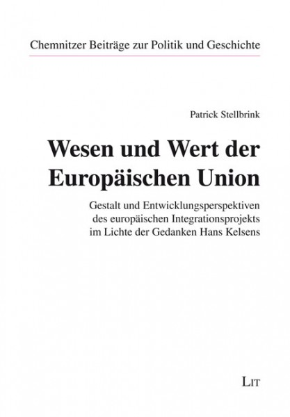 Wesen und Wert der Europäischen Union
