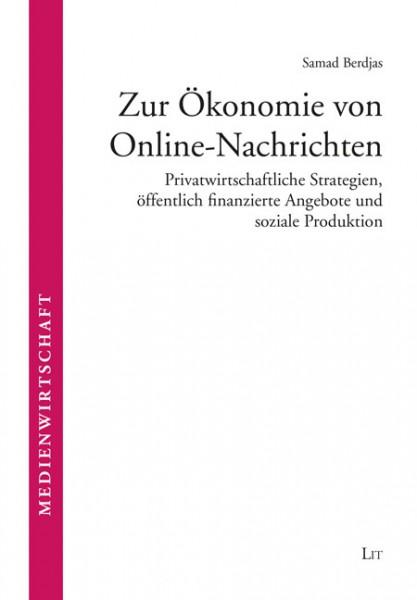 Zur Ökonomie von Online-Nachrichten