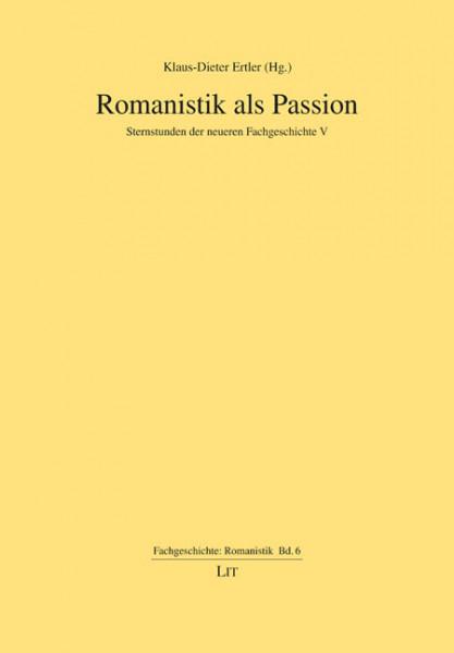 Romanistik als Passion