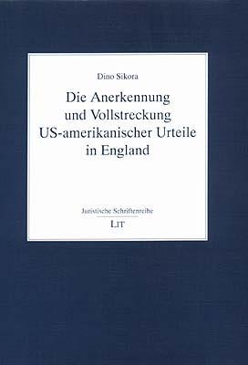 Die Anerkennung und Vollstreckung US-amerikanischer Urteile in England