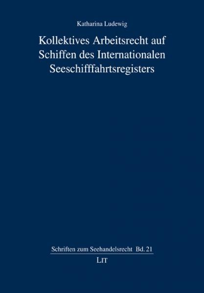Kollektives Arbeitsrecht auf Schiffen des Internationalen Seeschifffahrtsregisters