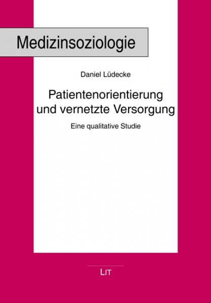 Patientenorientierung und vernetzte Versorgung