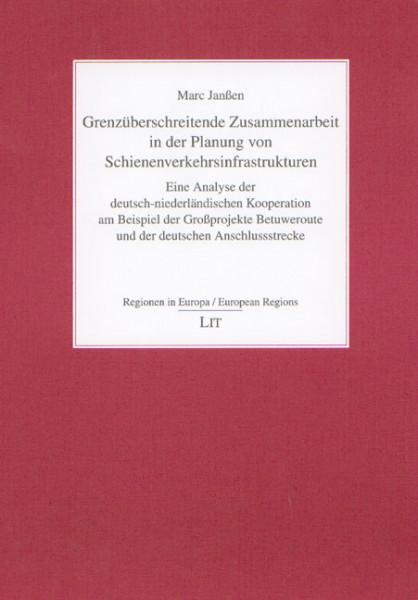 Grenzüberschreitende Zusammenarbeit in der Planung von Schienenverkehrsinfrastrukturen