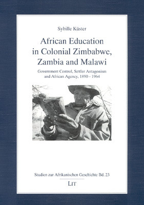 African Education in Colonial Zimbabwe, Zambia and Malawi