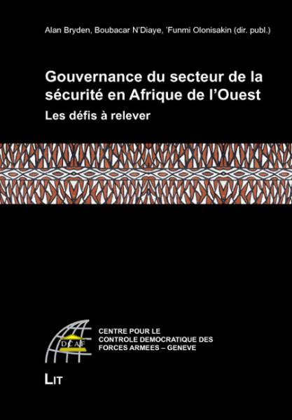 Gouvernance du secteur de la sécurité en Afrique de l'Ouest