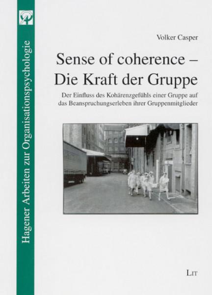 Sense of coherence - Die Kraft der Gruppe