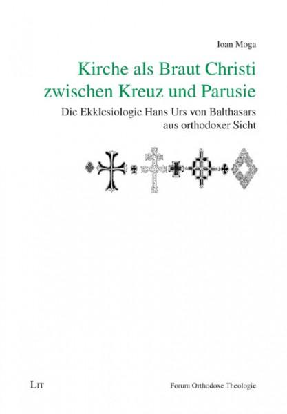 Kirche als Braut Christi zwischen Kreuz und Parusie