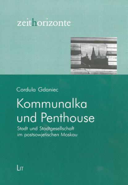 Kommunalka und Penthouse