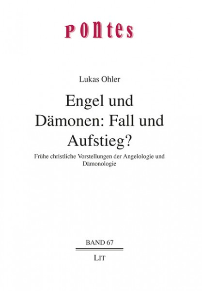 Engel und Dämonen: Fall und Aufstieg?