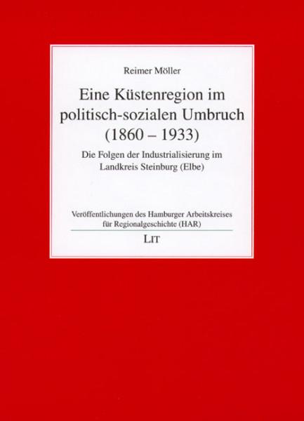 Eine Küstenregion im politisch-sozialen Umbruch (1860-1933)