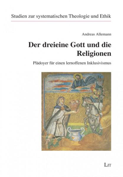 Der dreieine Gott und die Religionen