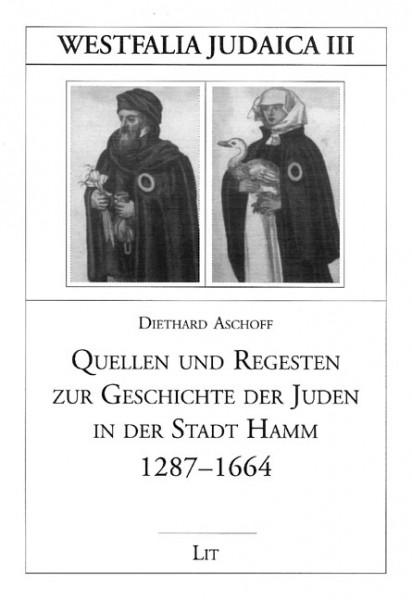 Quellen und Regesten zur Geschichte der Juden in der Stadt Hamm