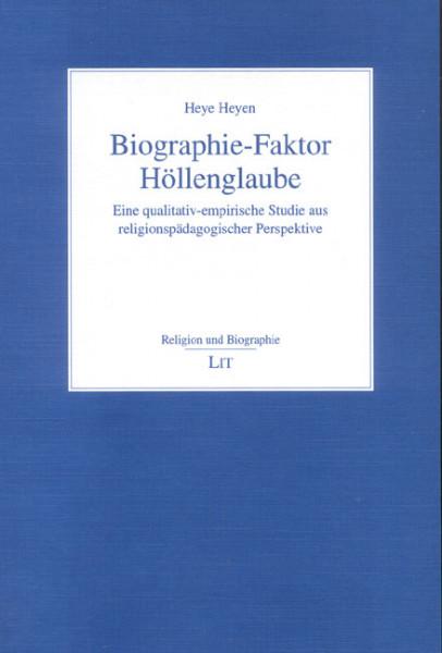 Biographie-Faktor Höllenglaube
