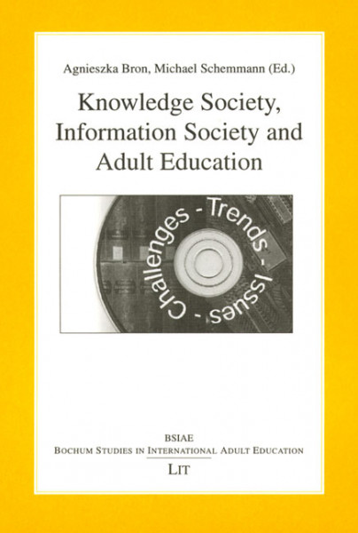 Knowledge Society, Information Society and Adult Education