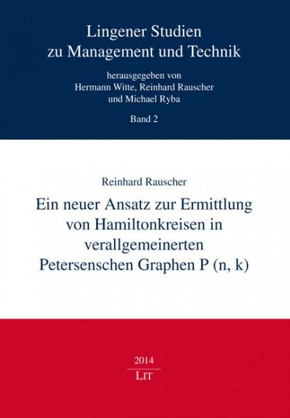 Ein neuer Ansatz zur Ermittlung von Hamiltonkreisen in verallgemeinerten Petersenschen Graphen P (n, k)
