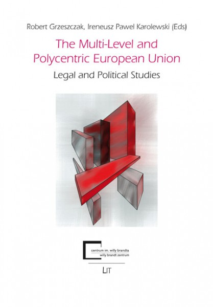 The Multi-Level and Polycentric European Union