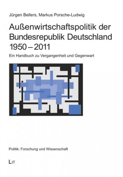 Außenwirtschaftspolitik der Bundesrepublik Deutschland 1950 - 2011