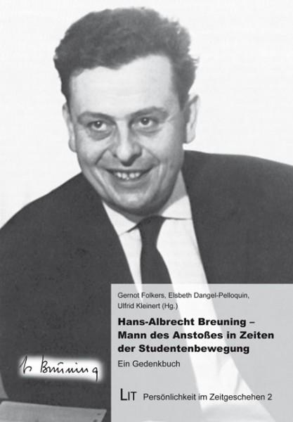 Hans-Albrecht Breuning - Mann des Anstoßes in Zeiten der Studentenbewegung