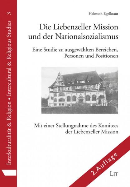 Die Liebenzeller Mission und der Nationalsozialismus