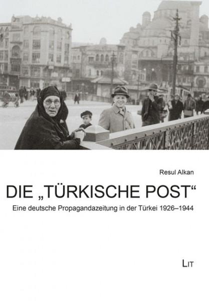 """Die """"Türkische Post"""""""