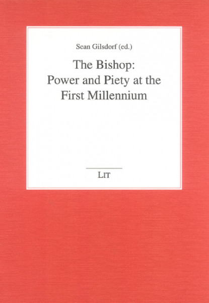 The Bishop: Power and Piety at the First Millennium