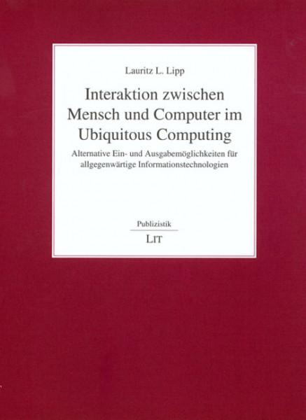 Interaktion zwischen Mensch und Computer im Ubiquitous Computing