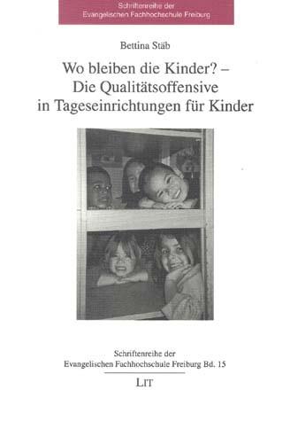 Wo bleiben die Kinder? - Die Qualitätsoffensive in Tageseinrichtungen für Kinder