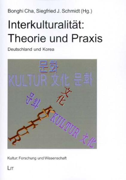 Interkulturalität: Theorie und Praxis
