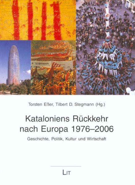 Kataloniens Rückkehr nach Europa 1976-2006