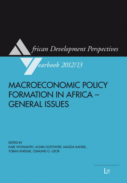 Macroeconomic Policy Formation in Africa - General Issues